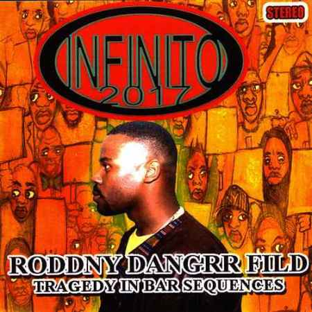 Roddny Dangrr Fild - Tragedy In Bar Sequences