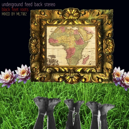 underground feed back stereo_black feet roots (TITLE2)